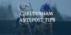 Cheltenham Antepost